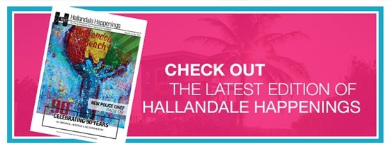 Hallandale Happenings