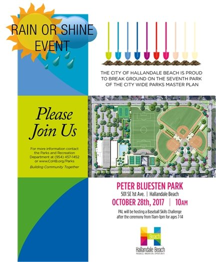 RAIN OR SHINE! Join us for the Ground Breaking ceremony of Peter Bluesten Park, the 7th park of the City Wide Parks Master Plan at 10am on Saturday, October 28th. We will be having the event rain or shine, if it is raining we will move the festivities into the Bluesten Park building.  Billy the Marlin will be there and PAL will also be hosting a baseball skills challenge from 11 AM- 1 PM for ages 7-14 if weather permits. #HBParksRec #HBHere4U