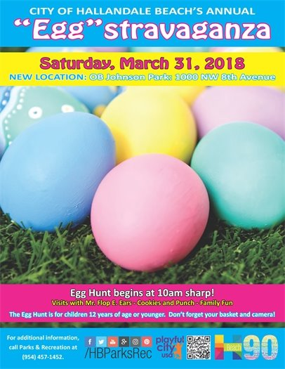 The annual Eggstravaganza will be held on Saturday March 31 at OB Johnson 1000 NW 8th Avenue, Hallandale Beach. Egg hunt begins at 10am sharp! Visits with Mr. Flop.E Ears- Cookies and Punch- Family Fun! The Egg Hunt is for children 12 years of age or younger. Don't forget your basket and camera! For more information call 954-457-1452 or visit www.CoHB.org/ParkEvents
